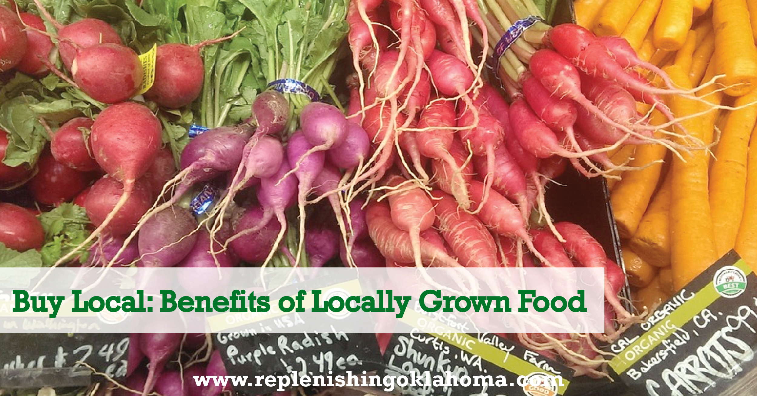 Buy Local: Locally Grown Food Benefits
