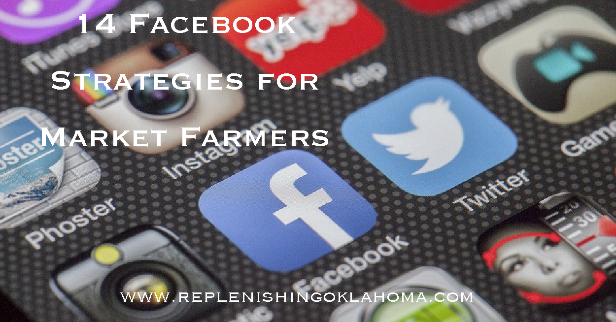 14 Facebook Strategies for Farmers and Growers